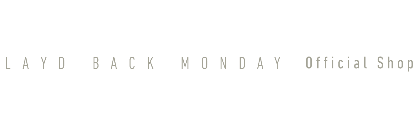 LAYD BACK MONDAY official shop