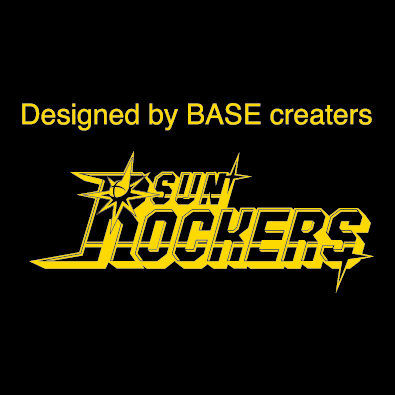 Designed by BASE creaters SUNROCKERS SHIBUYA
