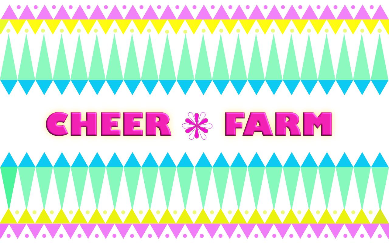 CHEER*FARM