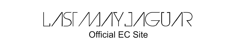 LAST MAY JAGUAR official ec site