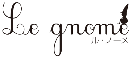 le gnome~ル・ノーメ~online store