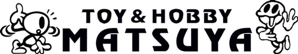 TOY&HOBBY MATSUYA