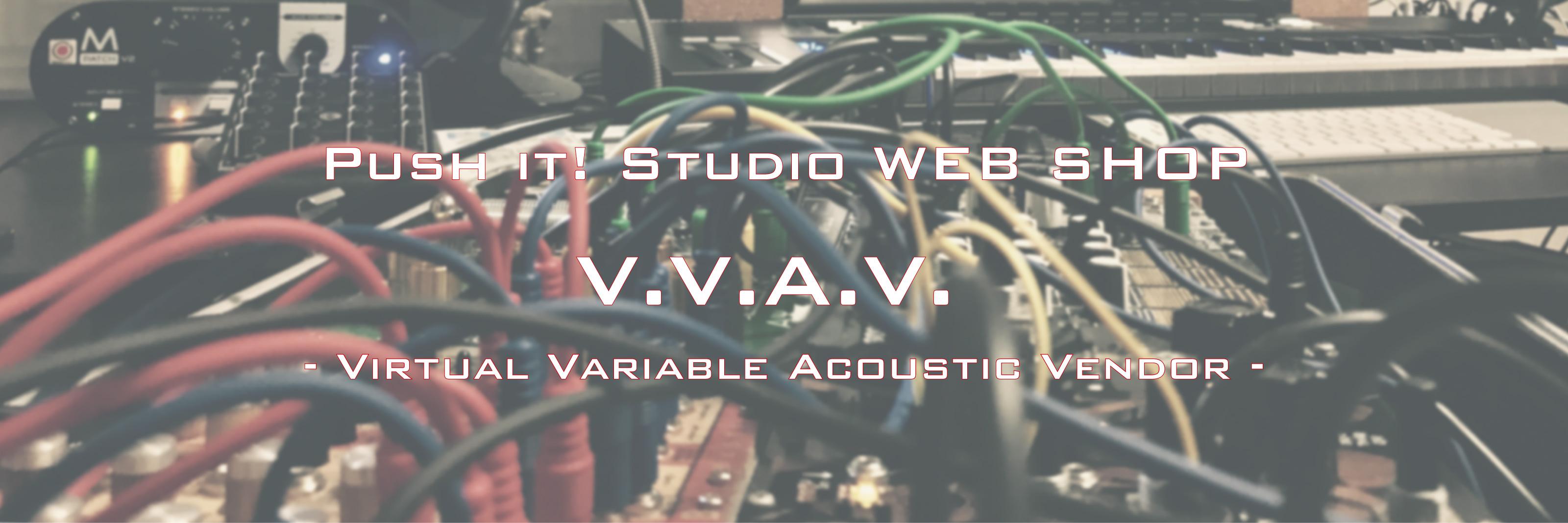 "Push it! Studio Web Shop ""V.V.A.V."""