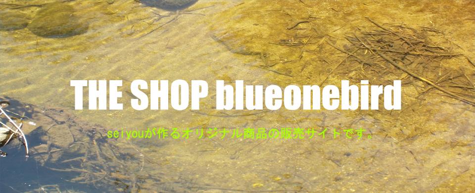 THE SHOP blueonebird
