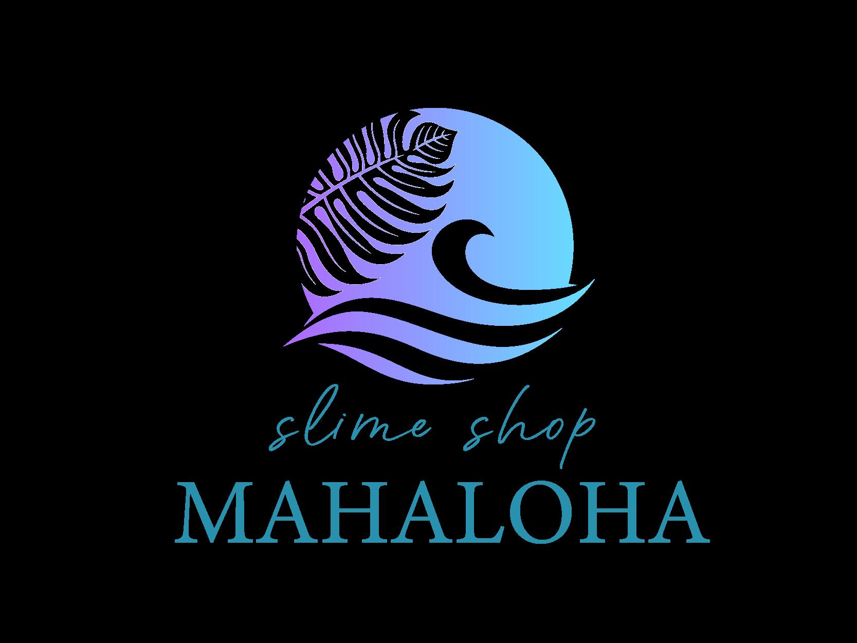 MAHALOHA SLIME