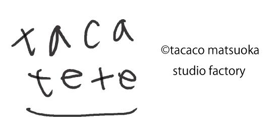 tacatete tacaco matsuoka studio factory