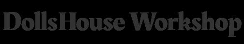 DollsHouse Workshop
