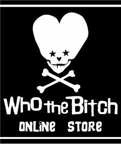 Who the Bitch Official Online Store