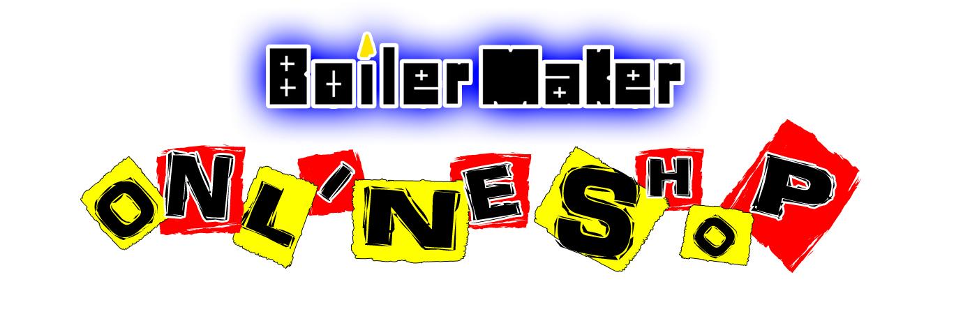 Boiler Maker Official ONLINE SHOP