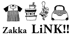 zakka LiNK!! *online shop*