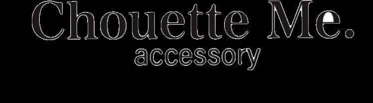 Chouette Me. accessory