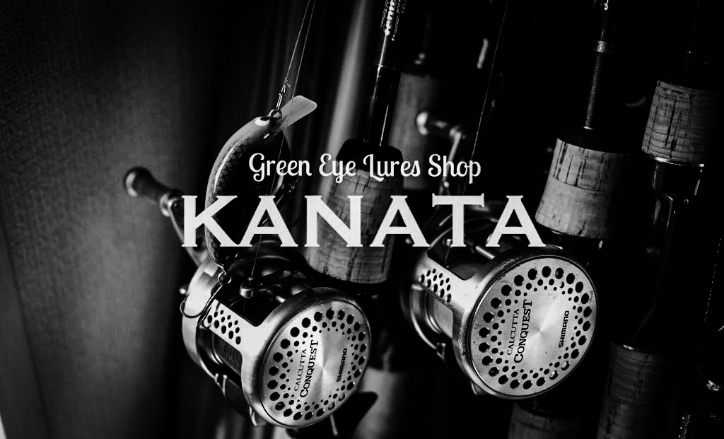 GREEN EYE LURES  SHOP  「KANATA」