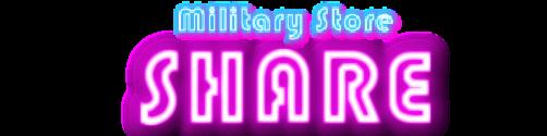 Military Store SHARE