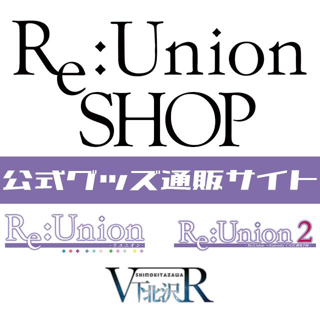 ReUnion 公式グッズSHOP