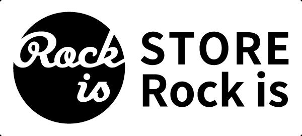 STORE「Rock is」