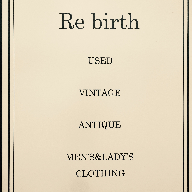 Rebirth used&vintage