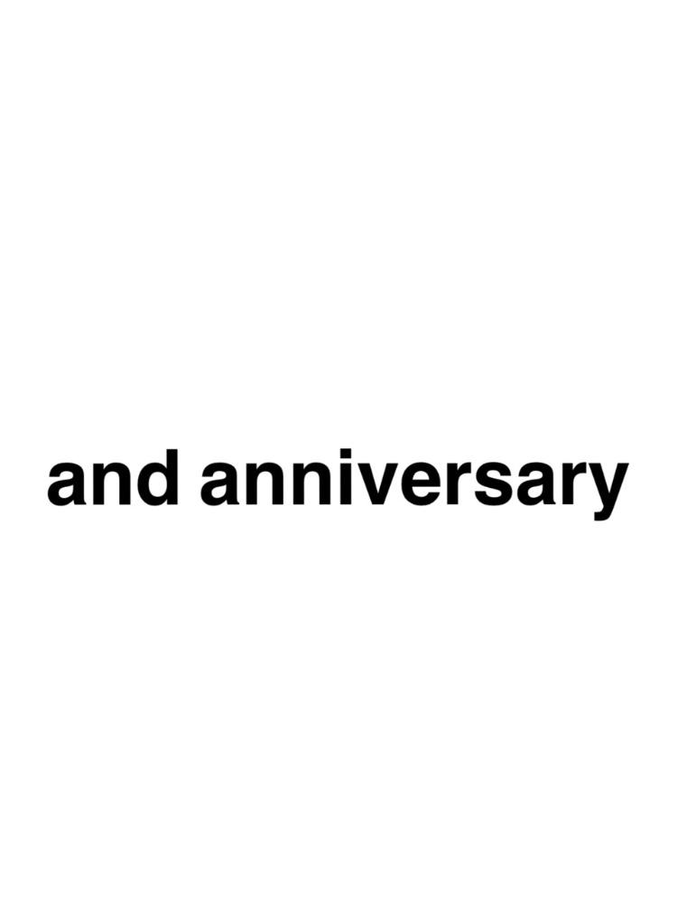 and anniversary