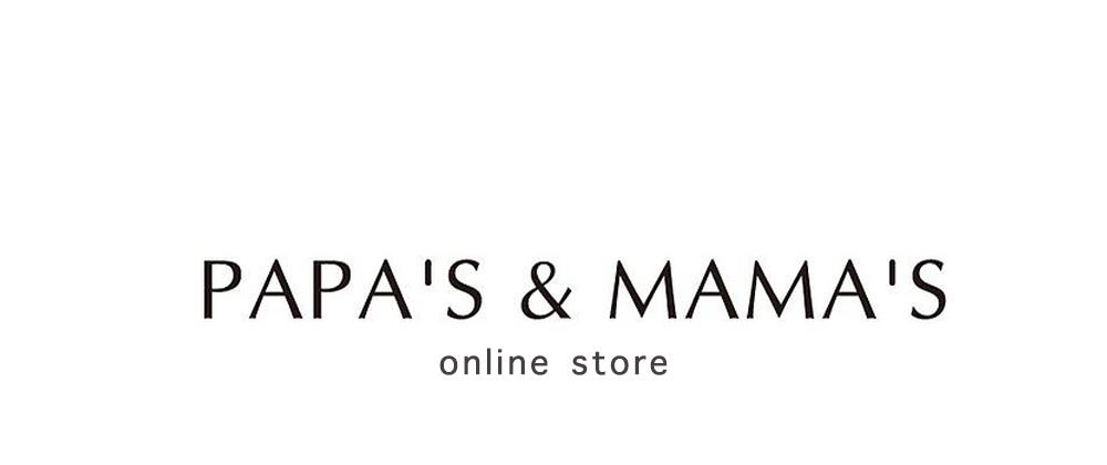 PAPA'S&MAMA'S