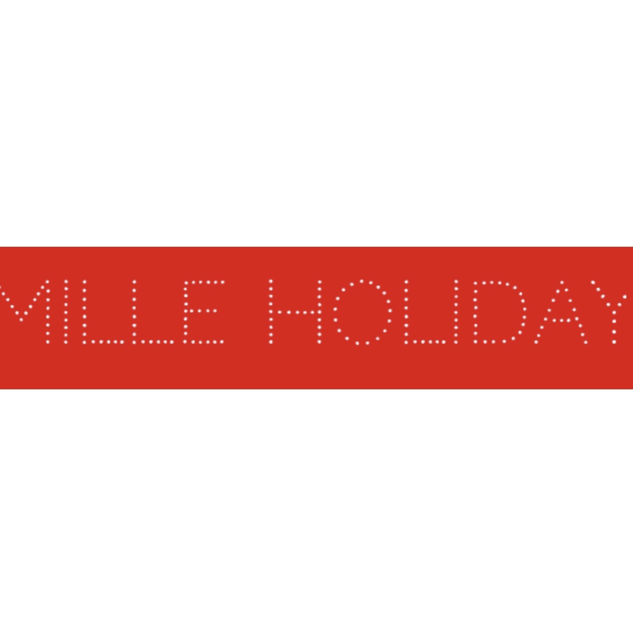 MILLE HOLIDAY