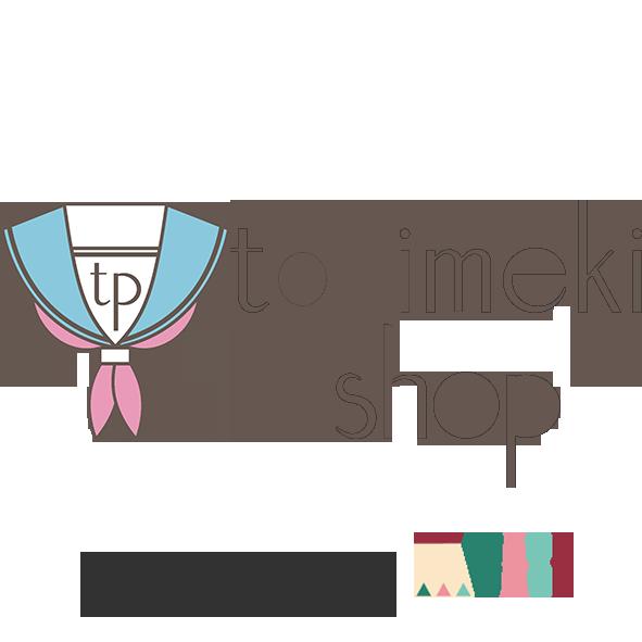 tokimeki shop | トキメキショップ