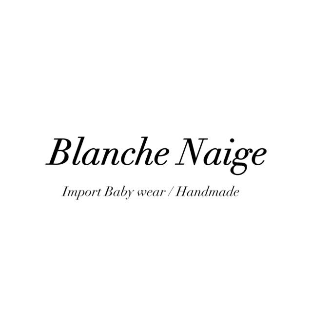 ♡海外ベビー服・ハンドメイドのお店 Blanche Naige♡