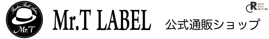 Mr.T LABEL 公式ショップ