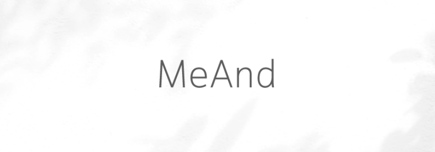 MeAnd