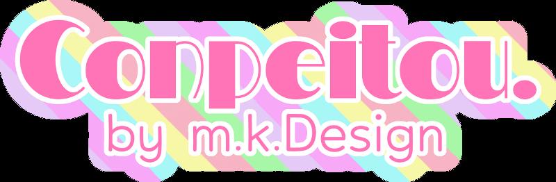 Conpeitou.by m.k.Design