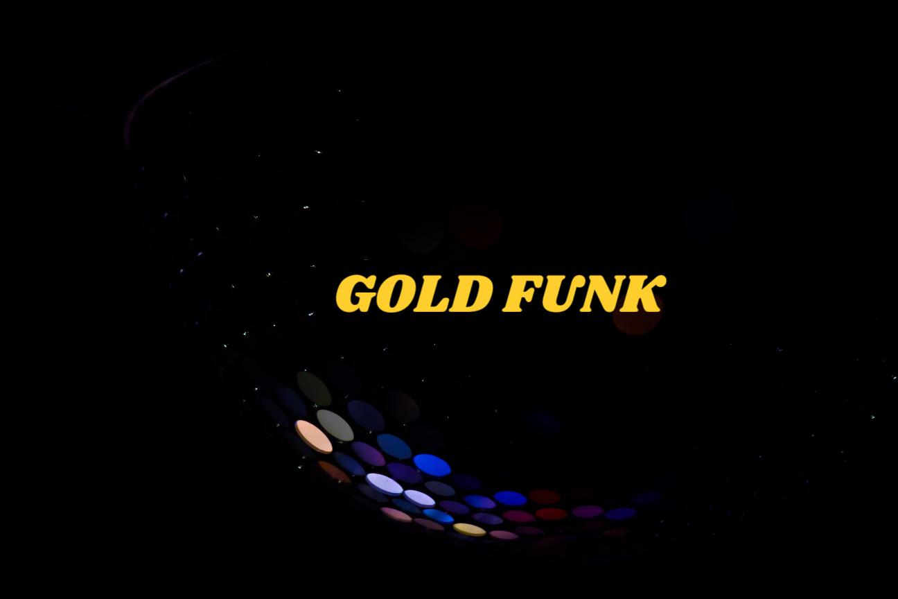 GOLD FUNK