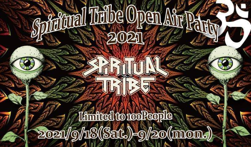Spiritual Tribe Open Air Party 2021  Limited to 100 People