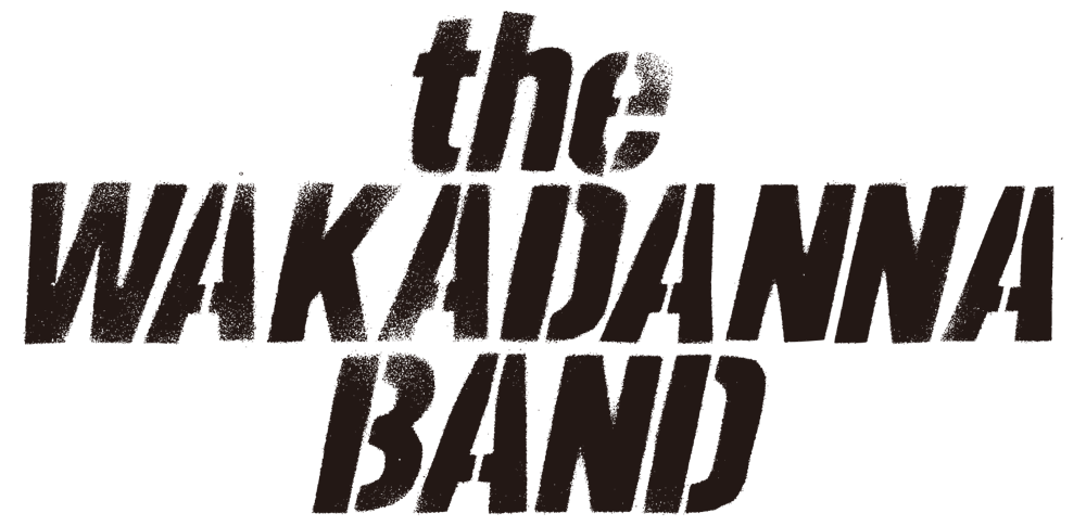 the WAKADANNA BAND