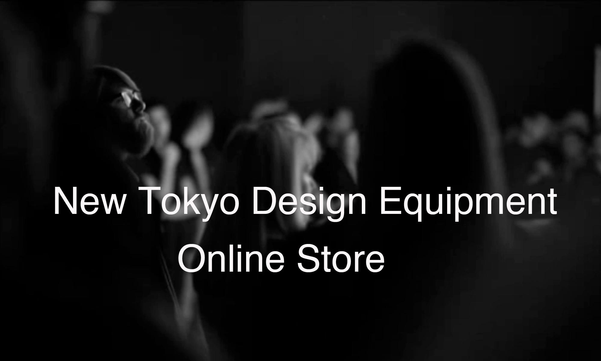 New Tokyo Design Equipment Store
