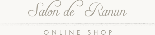 Salon de Ranun ONLINE SHOP