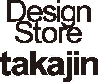 Design Store takajin