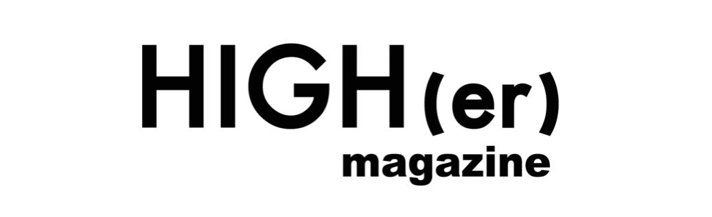HIGH(er) magazine