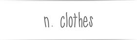 n.clothes