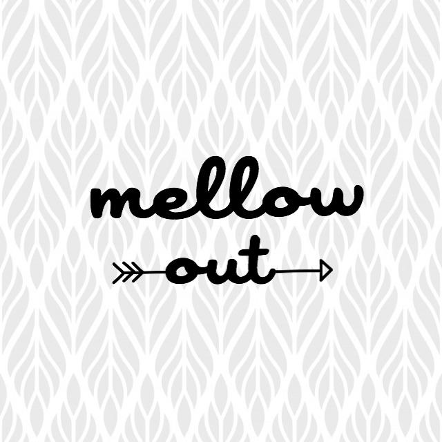 mellowout