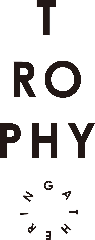 TROPHY(GATHERING) | トロフィーギャザリング