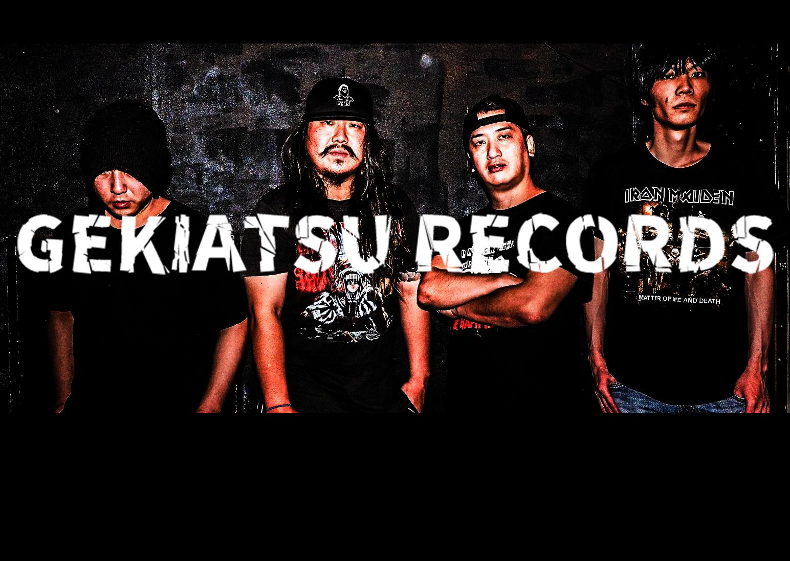 GEKIATSU RECORDS