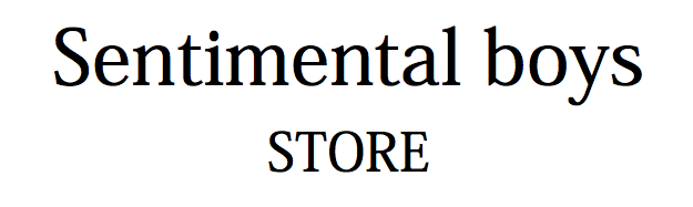 Sentimental boys STORE