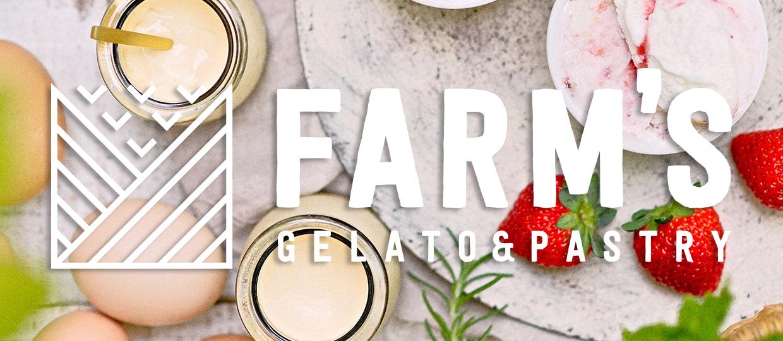 FARM'S GELATO&PASTRY