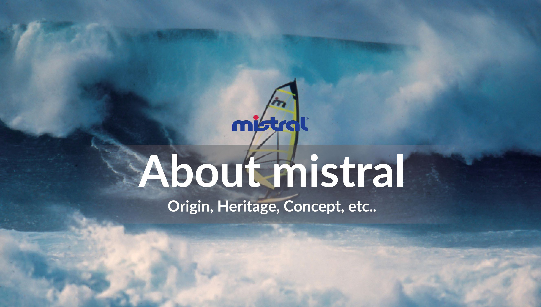 mistral(ミストラル)|公式オンラインサイト